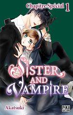 Téléchargez le livre :  Sister and Vampire chapitre special 1