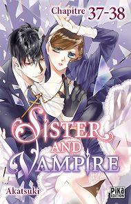 Téléchargez le livre :  Sister and Vampire chapitre 37-38