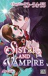 Télécharger le livre :  Sister and Vampire chapitre 53-54-55