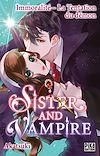 Télécharger le livre :  Sister and Vampire : Immoralité - La tentation du démon