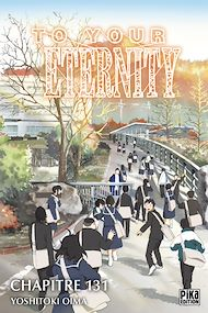 Téléchargez le livre :  To Your Eternity Chapitre 131 (1)
