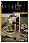 Télécharger le livre :  Anka