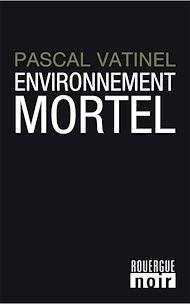 Téléchargez le livre :  Environnement mortel