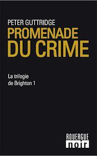 Téléchargez le livre :  Promenade du crime