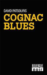 Téléchargez le livre :  Cognac blues