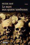Télécharger le livre :  Le mort aux quatre tombeaux
