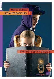 Téléchargez le livre :  Les autodafeurs - tome 1