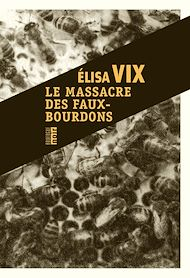 Téléchargez le livre :  Le massacre des faux-bourdons
