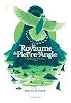 Télécharger le livre :  Le royaume de Pierre d'Angle (tome 2)