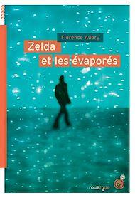 Téléchargez le livre :  Zelda et les évaporés
