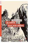 Télécharger le livre :  La vallée aux merveilles