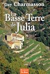 Télécharger le livre :  La Basse Terre de Julia