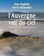 Télécharger cet ebook : L'auvergne vue du ciel