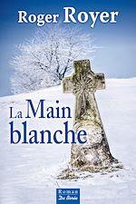 Télécharger cet ebook : La Main blanche