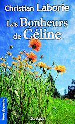 Téléchargez le livre :  Les Bonheurs de Céline