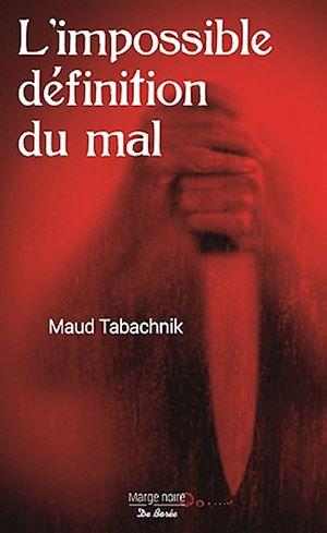 Téléchargez le livre :  L'impossible définition du mal