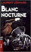 Télécharger le livre :  Blanc nocturne