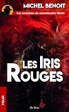 Télécharger le livre :  Les Iris rouges