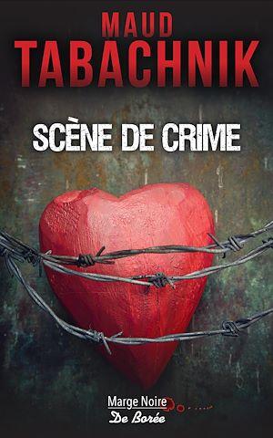 Téléchargez le livre :  Scène de crime