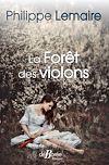 Télécharger le livre :  La Forêt des violons