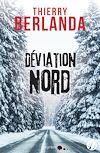 Télécharger le livre :  Déviation Nord
