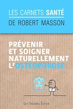 Download this eBook Prévenir et soigner naturellement l'ostéoporose