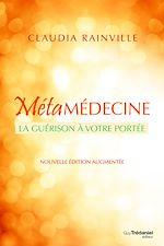 Download this eBook Métamédecine : La guérison à votre portée