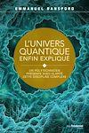 Télécharger le livre :  L'univers quantique enfin expliqué