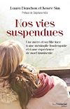 Nos vies suspendues