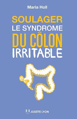 Soulager le syndrome du côlon irritable