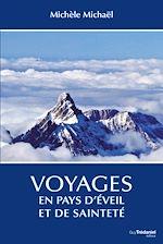 Download this eBook Voyages en pays d'éveil et de sainteté