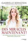 Télécharger le livre :  Des miracles, maintenant !