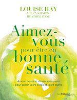 Download this eBook Aimez-vous pour être en bonne santé