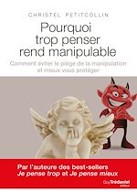 Download this eBook Pourquoi trop penser rend manipulable