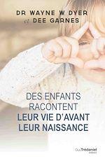 Download this eBook Des enfants racontent leur vie avant la naissance