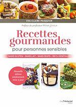 Download this eBook Recettes gourmandes pour personnes sensibles