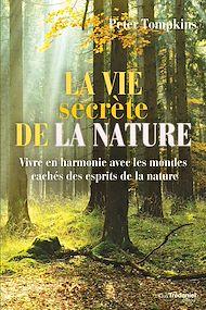 Téléchargez le livre :  La vie secrète de la nature