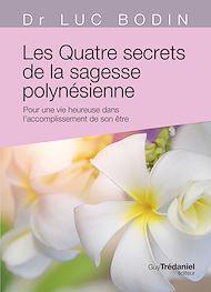 Téléchargez le livre :  Les quatre secrets de la sagesse polynésoenne