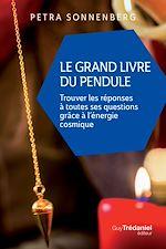 Download this eBook Le grand livre du pendule