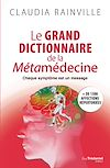 Télécharger le livre :  Le grand dictionnaire de la métamédecine