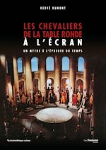 Download this eBook Les chevaliers de la table ronde à l'écran