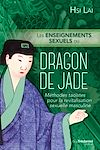 Télécharger le livre :  Les enseignements sexuels du dragon de Jade