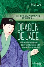 Download this eBook Les enseignements sexuels du dragon de Jade