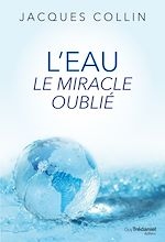 Download this eBook L'eau le miracle oublié