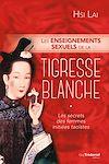 Télécharger le livre :  Les enseignements sexuels de la tigresse blanche