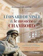 Download this eBook Léonard de Vinci et le mystère Chambord