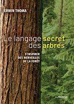 Download this eBook Le langage secret des arbres