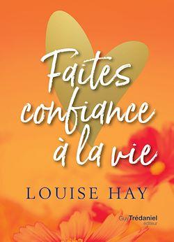 Download the eBook: Faites confiance à la vie