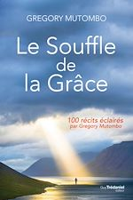 Download this eBook Le souffle de la Grâce
