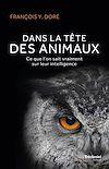 Télécharger le livre :  Dans la tête des animaux